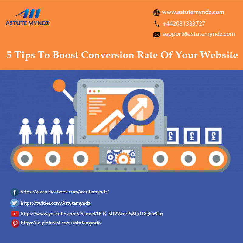 5 Tips To Boost Conversion Rate Of Your Website