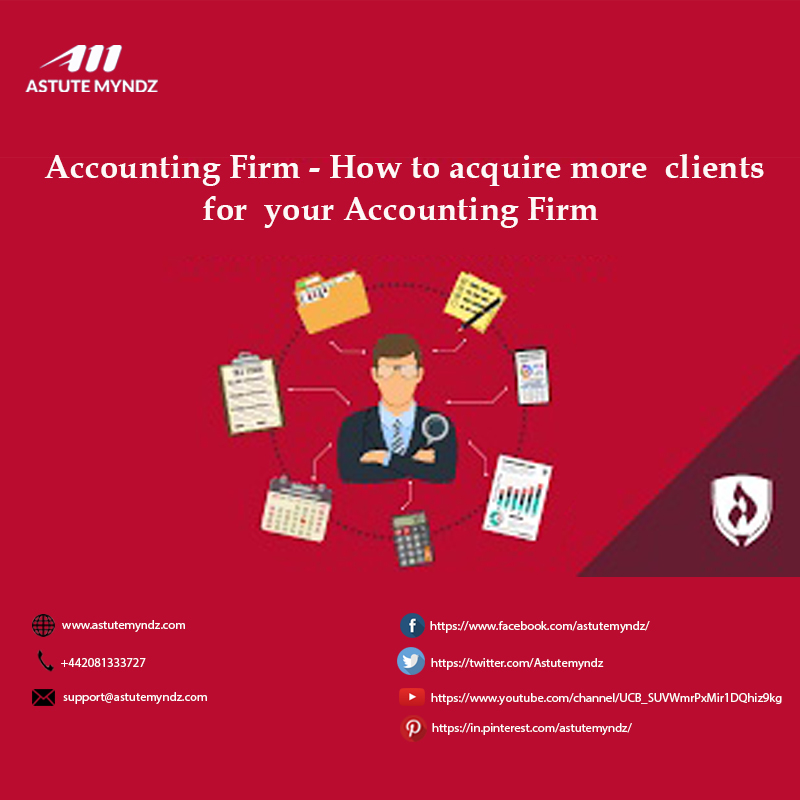 How To Acquire More Clients For Your Accounting Firm